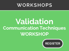 WORKSHOPS: Validation Communication Techniques